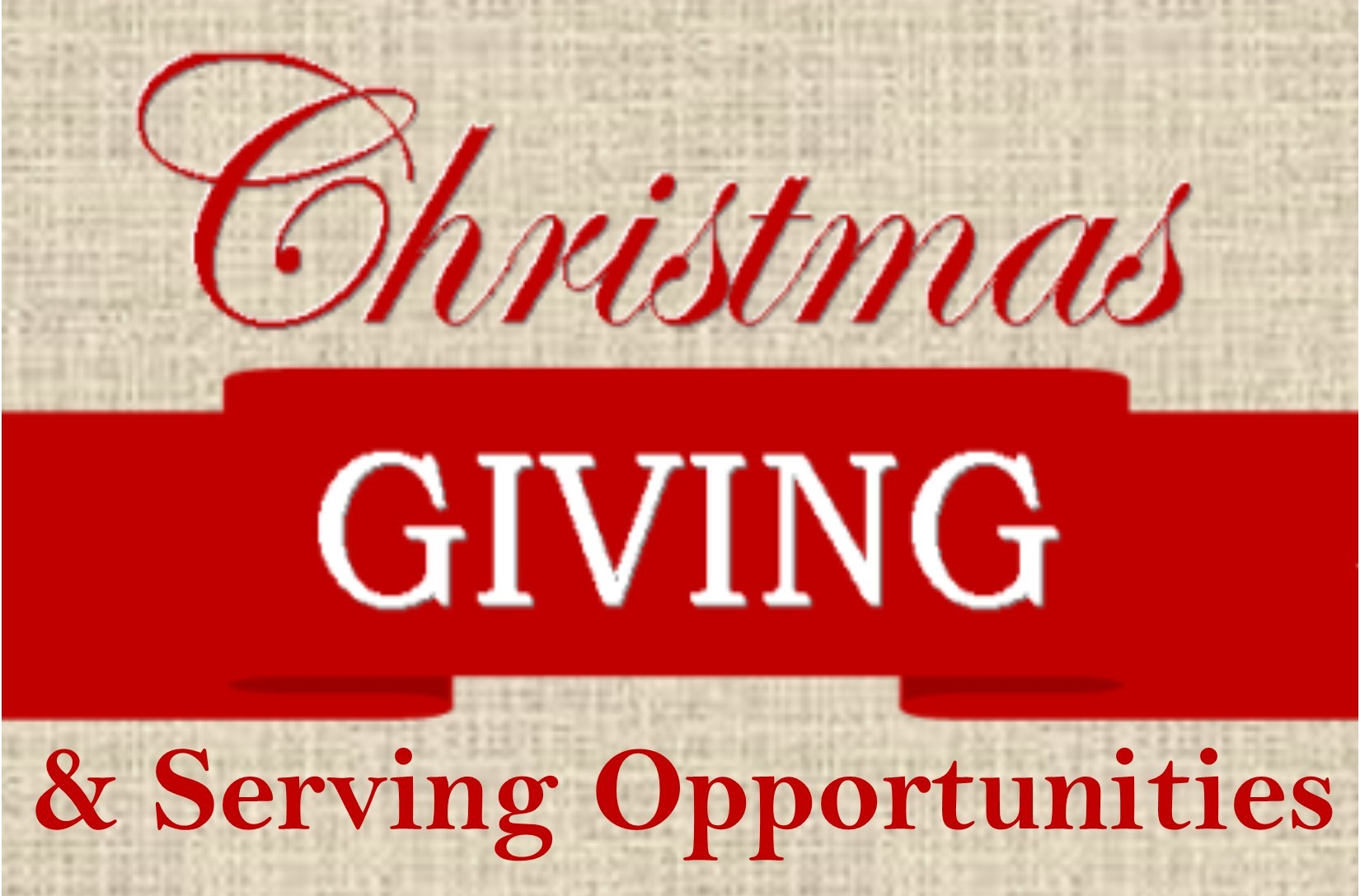 Giving and Serving Opportunities